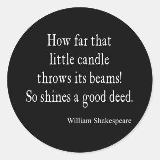 Poca vela brilla la buena cita de Shakespeare del Pegatinas Redondas