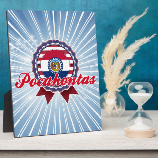 Pocahontas, MES Placa De Madera