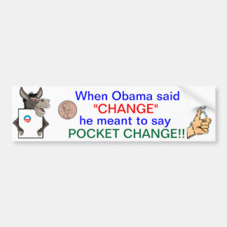 Pocket change bumper sticker