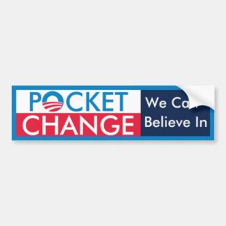 Pocket Change Bumper Sticker