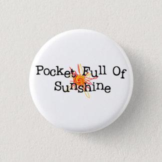 Pocket Full Of Sunshine Pin