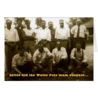 Poco hizo al sospechoso del equipo del water polo… tarjeta de felicitación