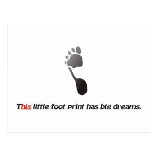 poco pie = sueños grandes postal