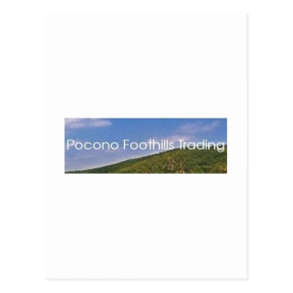 Pocono Foothills Trading for Zazzle.jpg Postcard