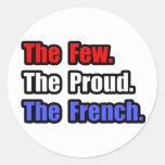 Pocos franceses orgullosos pegatina redonda