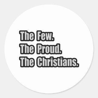 Pocos. Orgulloso. Cristianos Etiquetas Redondas