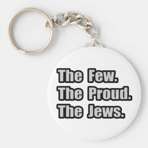 Pocos. Orgulloso. Judíos Llavero
