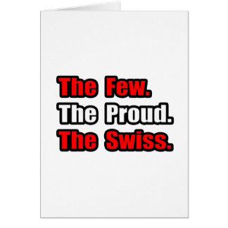 Pocos suizos orgullosos tarjeta de felicitación
