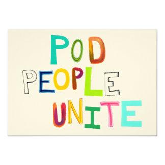 Pod People Unite fun colorful unique art words Card