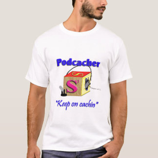 Podcacher podcast T-Shirt