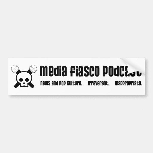 Podcast del fiasco de los medios pegatina para auto