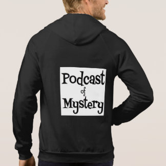 Podcast of Mystery - Hoodie