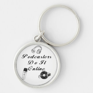 Podcasters Do It Online Keychain