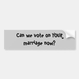 ¿Podemos ahora votar sobre SU boda? Pegatina Para Auto