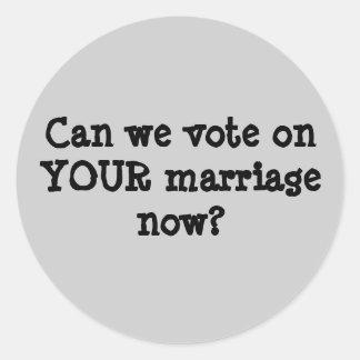 ¿Podemos ahora votar sobre SU boda? Pegatina Redonda