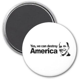 Podemos destruir sí América Imán Redondo 7 Cm