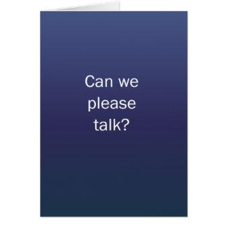 ¿Podemos hablar por favor? Tarjeton