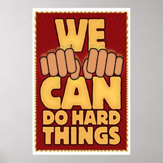 PODEMOS hacer cosas duras. (ASL) Póster