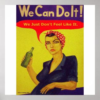 ¡Podemos hacerlo!  Apenas no sentimos como él Posters