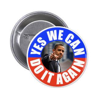 Podemos hacerlo sí Obama redondeamos otra vez el b Pin Redondo De 2 Pulgadas