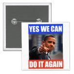 Podemos hacerlo sí otra vez Pin 2012 de la elecció Pin Cuadrada 5 Cm