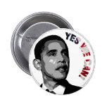 ¡Podemos sí! - Botón político de Obama Pin Redondo De 2 Pulgadas