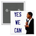 Podemos sí con el botón de la imagen de Obama Pins