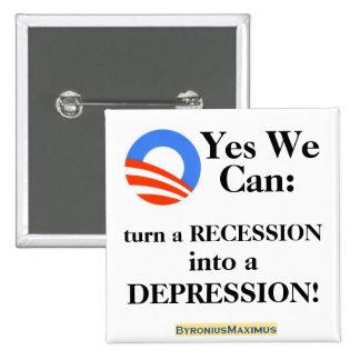 Podemos sí: ¡dé vuelta a una recesión en una depre pin cuadrado