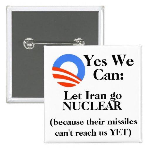 Podemos sí:  Deje Irán ir NUCLEAR Pin Cuadrada 5 Cm