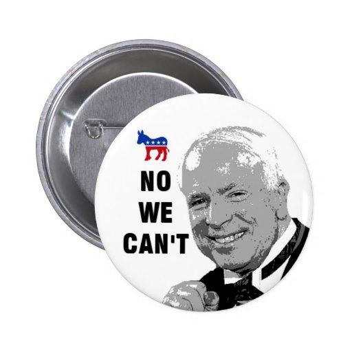 Podemos sí - ningún no podemos botón Anti-McCain Pins