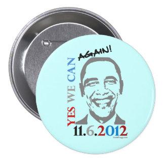 Podemos sí OTRA VEZ botón de la campaña de Oama 20 Pin Redondo De 3 Pulgadas