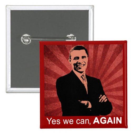 Podemos sí, OTRA VEZ - presidente Barack Obama 201 Pin Cuadrada 5 Cm