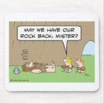 ¿Podemos tener nuestra parte posterior de la roca, Alfombrillas De Ratón