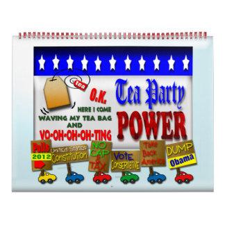Poder 2012 de la fiesta del té calendarios de pared