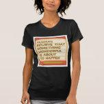 Poder del pensamiento positivo de la intención n camisetas