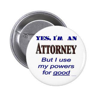 Poderes del abogado para buen decir pin redondo de 2 pulgadas
