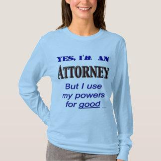 Poderes del abogado para el buen abogado que dice playera
