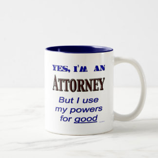 Poderes del abogado para el buen refrán divertido taza de café de dos colores