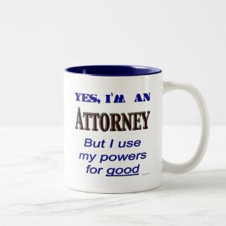 Poderes del abogado para el buen refrán divertido taza de dos tonos