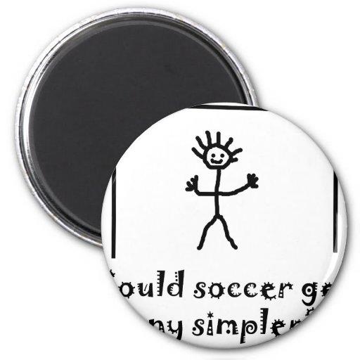 Podía el fútbol conseguir más simple imanes para frigoríficos