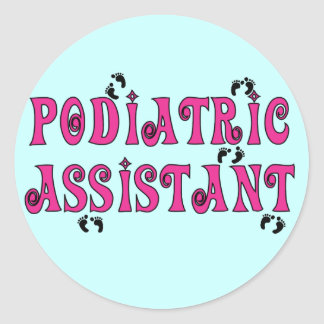 Podiatric Assistant Gifts Classic Round Sticker