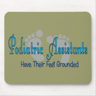 Podiatric Assistants Have Feet Grounded Mouse Pad