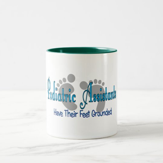 Podiatric Assistants Have Feet Grounded Two-Tone Coffee Mug