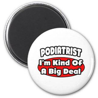 Podiatrist Big Deal Refrigerator Magnets