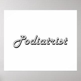 Podiatrist Classic Job Design Poster