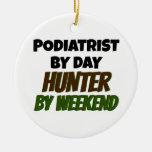 Podiatrist del cazador del día por fin de semana adorno