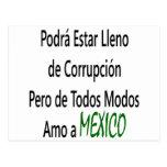 Podra Estar Lleno De Corrupcion Pero De Todos Modo Tarjetas Postales