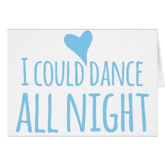 Podría bailar toda la noche tarjeta