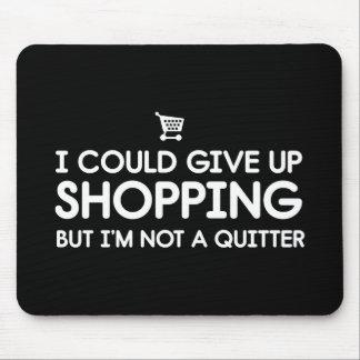 Podría dar para arriba hacer compras pero no soy mouse pads