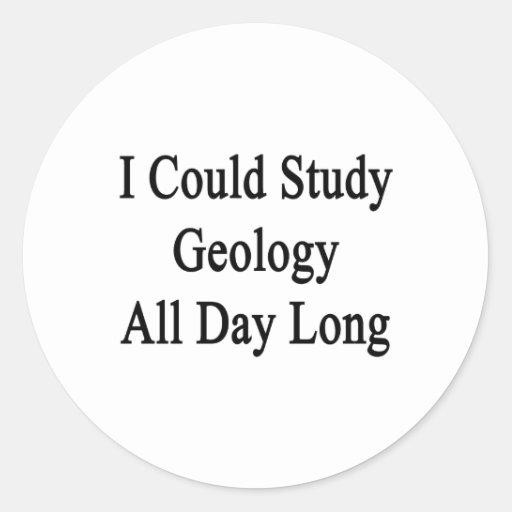 Podría estudiar la geología todo el día etiqueta redonda